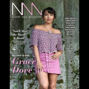 Native Max Magazine – August/September 2018