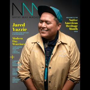 Native Max Magazine – October/November 2018