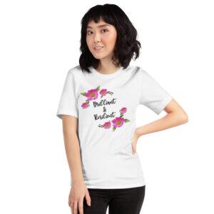 Adult Brilliant & Resilient Prairie Rose Unisex T-Shirt