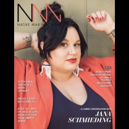 Native Max Magazine – The Entertainment Issue